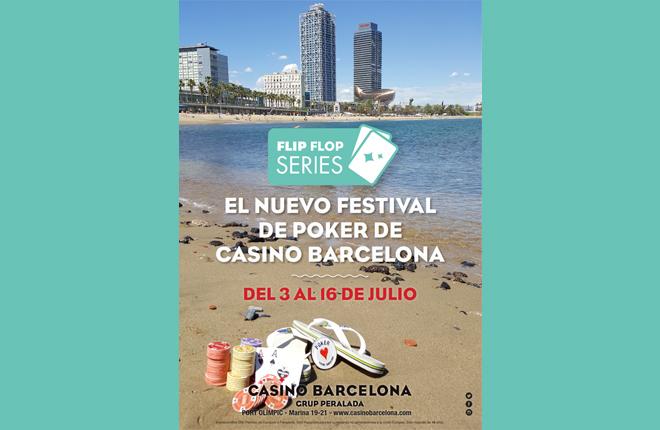 Casino Barcelona lanza las Flip Flop Series