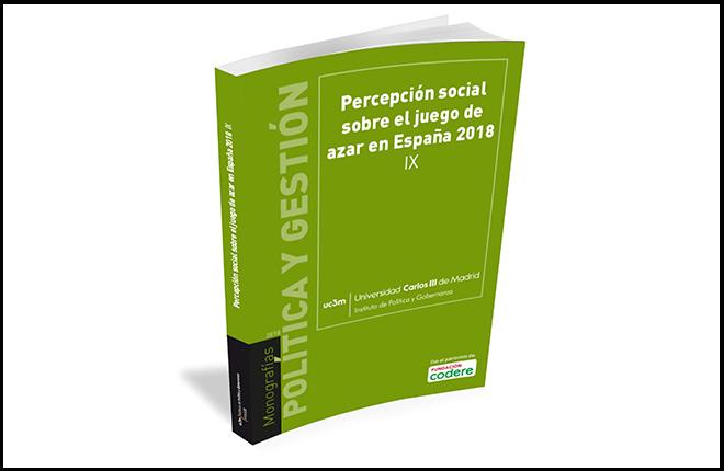 IX Informe sobre Percepci&oacute;n Social sobre el juego de azar en Espa&ntilde;a 2018<br />