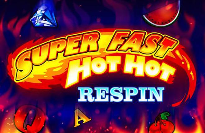 Lanzamiento global de Super Fast Hot Hot Respin<br />