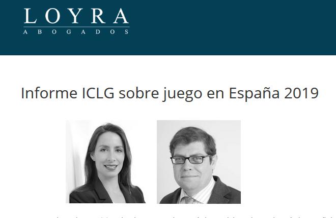 Loyra colabora en el Informe ICLG sobre juego en Espa&ntilde;a 2019<br />