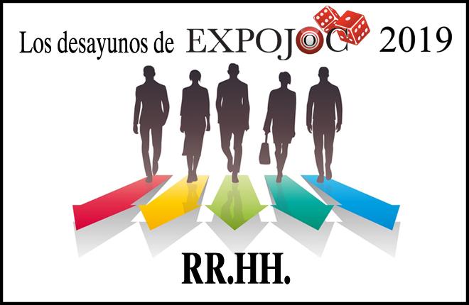 Los Desayunos de EXPOJOC celebrarán una jornada sobre los Recursos Humanos en el sector del juego