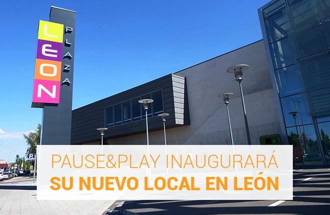 Pause&Play inaugurará su nuevo local en León