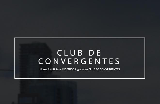 INGENICO ingresa en CLUB DE CONVERGENTES